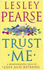 Lesley Pearse: Trust Me