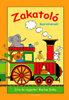 Bartos Erika: Zakatoló - Gyerekversek