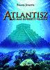 Frank Joseph: Atlantisz - És más elveszett világok