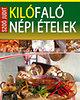 Szoó Judit: Kilófaló népi ételek