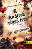 Joe Abercrombie: A királyok végső érve - Az első törvény: Harmadik könyv