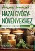 Boruzs János: Hasznos tanácsok hazai gyógynövényekhez
