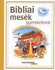 Vince Kiadó: Bibliai mesék gyerekeknek