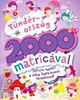 Kirsty Neale: Tündérország 2000 matricával