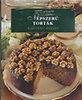 Népszerű torták - A világ kedvenc ételei