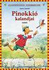Carlo Collodi: Pinokkió kalandjai - Klasszikusok kisebbeknek