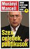 Murányi Marcell: Szex, celebek, politikusok