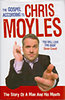 Chris Moyles: The Gospel According to Chris Moyles: The Story of a Man and His Mouth