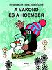 Zdenek Miler: A Vakond és a hóember