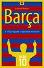 Graham Hunter: Barca - A világ legjobb csapatának története