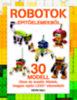 Kevin Hall: LEGO - Robotok építőelemekből