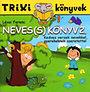 Lévai Ferenc: Neves(s) könyv 2.