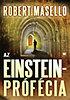 Robert Masello: Az Einstein-prófécia