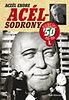 Aczél Endre: Acélsodrony 50 I.
