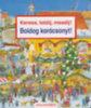 Susanne Gernhäuser: Keress, találj, mesélj! Boldog karácsonyt!