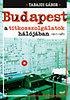 Tabajdi Gábor: Budapest a titkosszolgálatok hálójában 1945-1989