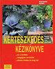 Wolfgang Hensel: A sikeres kertészkedés kézikönyve