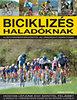 Edward Pickering: Biciklizés haladóknak