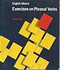 Jennifer Seidl: Exercises on phrasal verbs (english idioms)