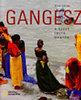 Aldo Pavan: Gangesz - A szent folyó mentén