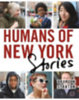 Stanton, Brandon: Humans of New York: Stories