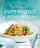 Julie Morris: Superfood a konyhában