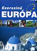 Lerner János: Ezerszínű Európa