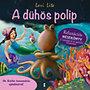 Lori Lite: A dühös polip - Relaxációs mesekönyv