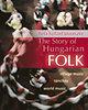 Jávorszky Béla Szilárd: The Story of Hungarian Folk