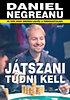Daniel Negreanu: Játszani tudni kell - 50 tipp, hogy sikeres legyél a pókerasztalnál - 50 tipp, hogy sikeres legyél a pókerasztalnál