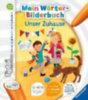Gernhäuser, Susanne: tiptoi® Mein Wörter-Bilderbuch: Unser Zuhause