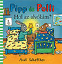 Axel Scheffler: Pipp és Polli