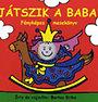 Bartos Erika: Játszik a baba - Fényképes mesekönyv