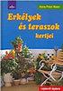 Hans-Peter Maier: Erkélyek és teraszok kertjei