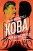 Edvard Radzinszkij: Koba - Sztálin apokalipszise I. 1878-1937