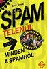 Sütő János: SPAMtelenül - Minden a spamről - Minden a spamről