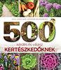 Jeannine McAndrews; Paul Wagland: 500 kérdés és válasz kertészkedőknek