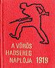 A Vörös Hadsereg Naplója 1919