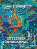 Soma Mamagésa: Egységben önmagammal