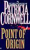 Patrica Cornwell: Point of Origin