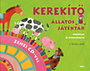 J. Kovács Judit (szerk.): Kerekítő - állatos játéktár zenei CD-vel