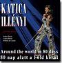 Illényi Katica: 80 nap alatt a Föld körül - CD