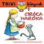 Ciróka-maróka - Mondókák gyerekeknek - Trixi - könyvek