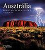 Alessandra Mattanza: Ausztrália - Földünk peremvidéke