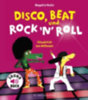 Huche, Magali Le: Disco, Beat und Rock'n'Roll