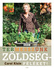 Carol Klein: Termesszünk zöldségféléket!