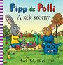 Axel Scheffler: Pipp és Polli - A kék szörny
