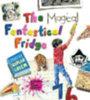 Coben, Harlan: The Magical Fantastical Fridge