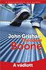 John Grisham: Theodore Boone 3. -  A vádlott