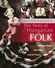 Béla Szilárd Jávorszky: The Story of Hungarian Folk